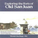 Exploring the Forts of Old San Juan