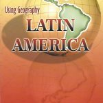 Using Geography Latin America - Peoples Publishing