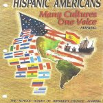 Hispanic Americans Many Cultures One Voice